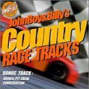 John Boy & Billy's Country Race Track by John Boy & Billy (1999-09-14)