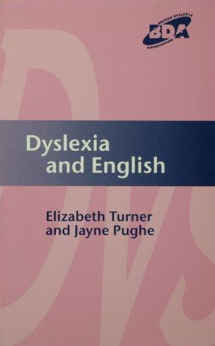 Dyslexia and English (BDA/Fulton Curriculum Series) (English Edition) por Elizabeth Turner