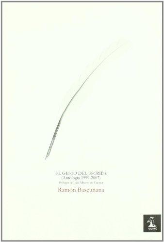 Gesto Del Escriba,El (Alambique (huacanamo)) por Manuel Ramón Moya Bascuñana