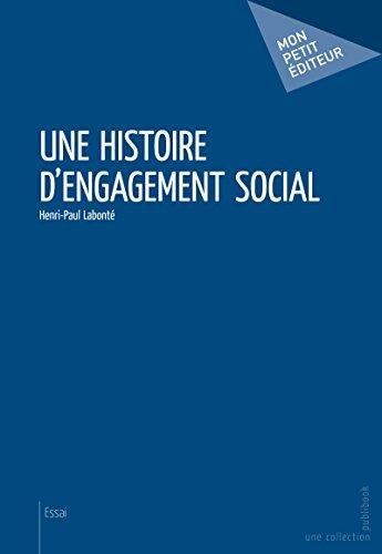 Une histoire d'engagement social (MON PETIT EDITE) par Henri-Paul Labonté