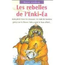 Les rebelles de l'Enki-Ea