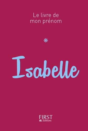 Le Livre de mon prénom - Isabelle par Jules LEBRUN