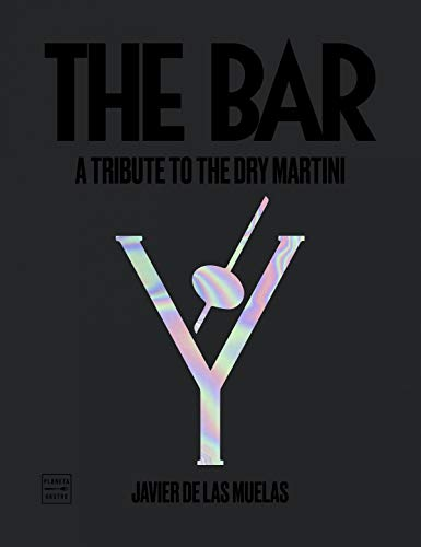 The Bar (inglés): A Tribute to the Dry Martini (Vinos)