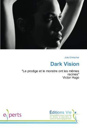 Dark Vision: