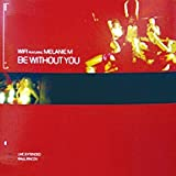 Be Without You [Vinyl Single]