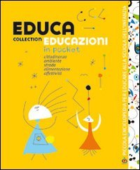 Educa collection. Educazioni