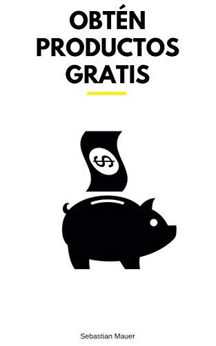 OBTÉN PRODUCTOS GRATIS eBook: Mauer, Sebastian: Amazon.es: Tienda ...