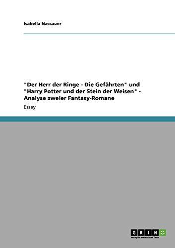 'Der Herr der Ringe - Die Gefährten' und 'Harry Potter und der Stein der Weisen' - Analyse zweier Fantasy-Romane