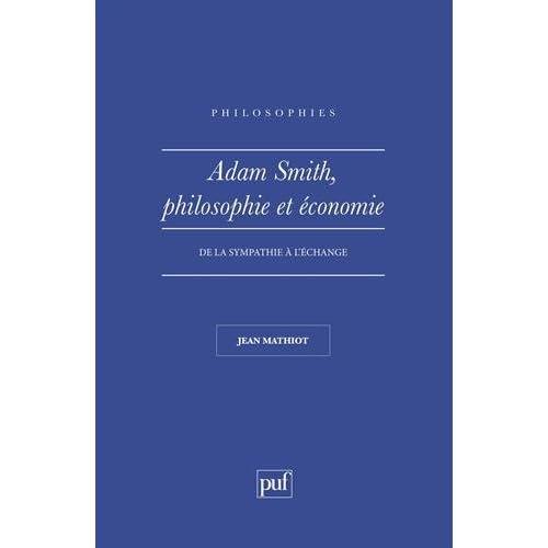 Adam Smith : Philosophie et Economie