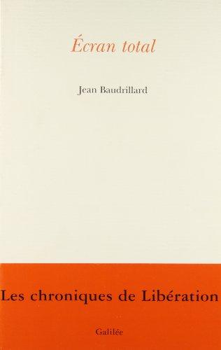 Écran total par Jean Baudrillard