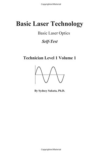 Basic Laser Technology: Basic Laser Optics Self-Test (Technician Level 1)