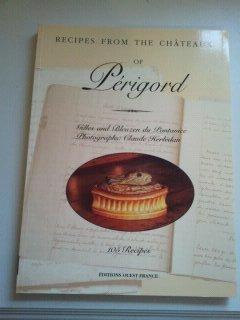 Cuisine des châteaux du Périgord (anglais) by Gilles Du Pontavice (2000-06-05)