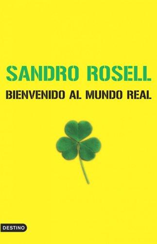 Bienvenido al mundo real por Sandro Rosell