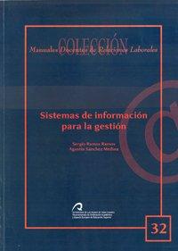 Sistemas de información para la gestión (Manual docente de teleformación de Relaciones Laborales) por Sergio Ramos Ramos