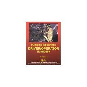 Pumping Apparatus: Driver Operator's Handbook by Michael A. Wieder (1998-06-30)