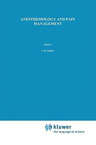 Anesthesiology and Pain Management (Developments in Critical Care Medicine and Anaesthesiology) (1990-12-31)