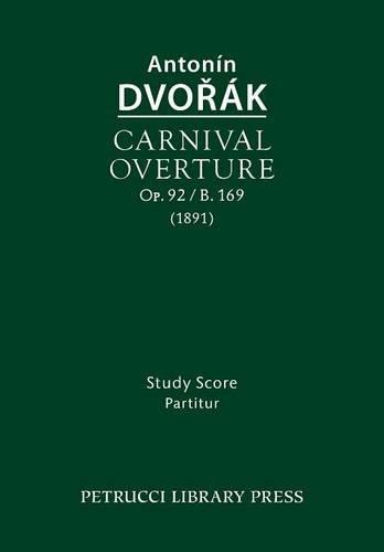 Carnival Overture, Op.92 / B.169: Study score