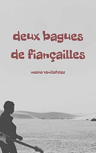 Deux Bagues de Fiançailles par Masha Vanillatelaz