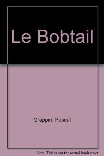 Le bobtail by Pascal et Pascale Grappin (1996-09-05)