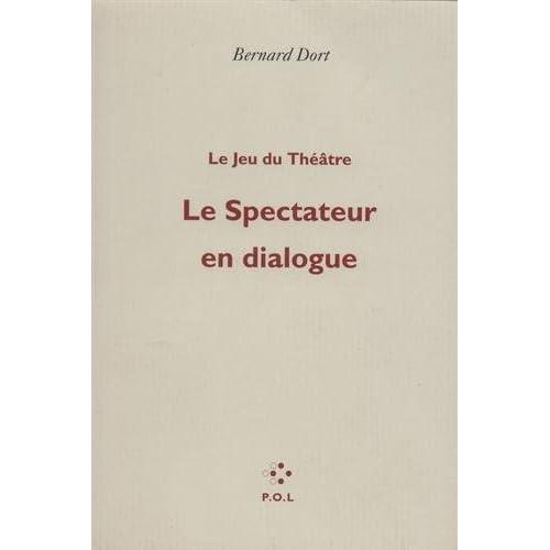 Le spectateur en dialogue