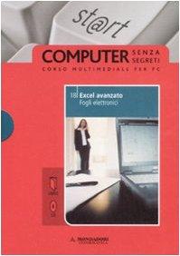 Excel avanzato. Fogli elettronici. Con CD-ROM: 18