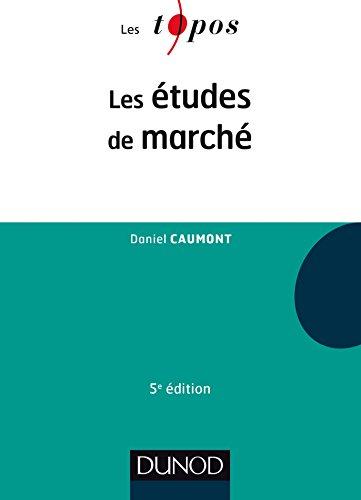 Les études de marché - 5e éd.