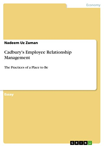 cadburys-employee-relationship-management-the-practices-of-a-place-to-be