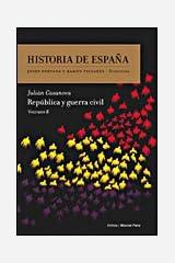 República y guerra civil: Historia de España Vol. 8 Tapa dura