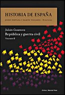 República y guerra civil: Historia de España Vol. 8 por Julián Casanova