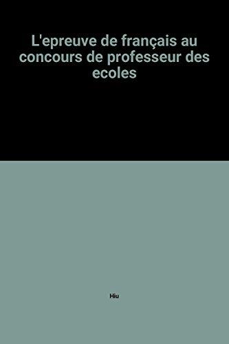 L'epreuve de français au concours de professeur des ecoles