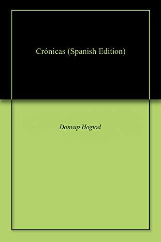 Crónicas por Donvap Hogtod