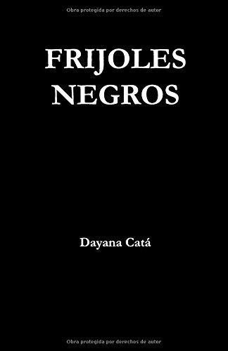 Frijoles negros por Dayana Catá