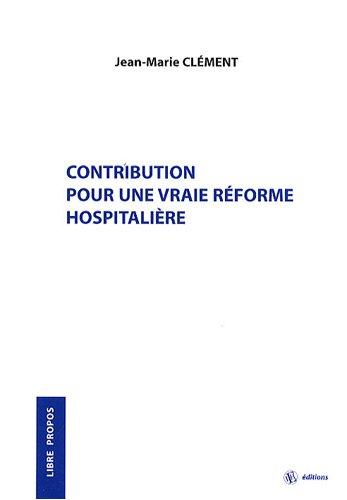 contribution-pour-une-vraie-rforme-hospitalire