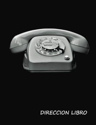 Direccion Libro:: Address book large print (Spanish). Libreta de direcciones de impresion grande. Vintage cubierta de telefono, tamano de 8,5 x 11, ... de telefono, direcciones,  cumpleanos y mas