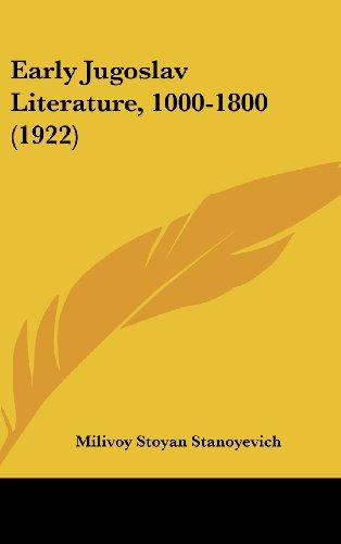Early Jugoslav Literature, 1000-1800 (1922)