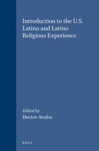 Introduction to the U.S. Latina and Latino Religious Experience (Religion in the Americas)