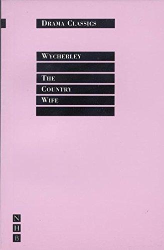 The Country Wife (DRAMA CLASSICS) por William Wycherley