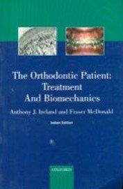 The Orthodontics Patient: Treatment And Biomechanics