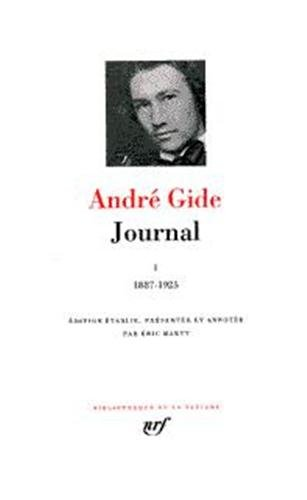 Gide : Journal, tome 1 : 1887 - 1925 par André Gide