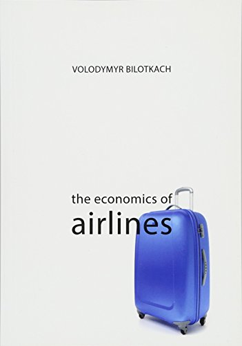 The Economics of Airlines (The Economics of Big Business) por Volodymyr (University of Newcastle) Bilotkach