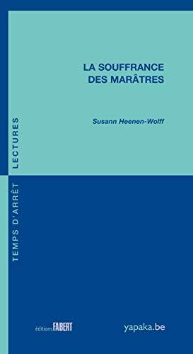 La Souffrance des marâtres par Susann Heenen-wolff
