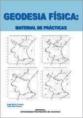 Descargar Libro Geodesia Física: Material de Prácticas (Académica) de Jorge Padín Devesa