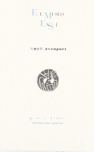 Descargar Libro El museo en sí (Textos y pretextos) de Guy Davenport