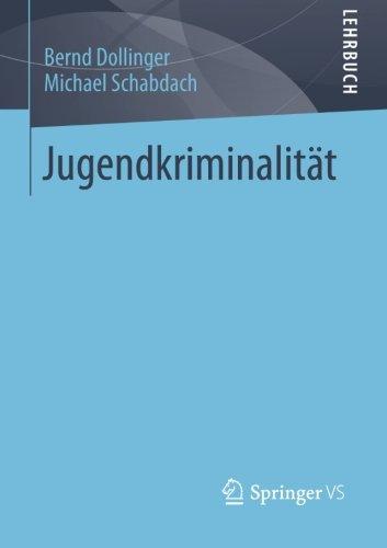 Jugendkriminalität (German Edition)
