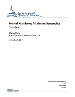 mandatory minimum sentencing laws Overview of florida's sentencing policies the passage of unfunded mandatory minimum sentence legislation under the sentencing guidelines.