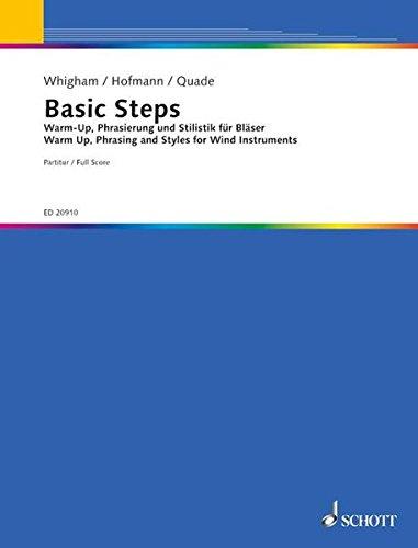 Basic Steps: Warm-up, Phrasierung und Stilistik für Bläser. Blasorchester. Partitur.