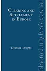 [(Clearing and Settlement in Europe)] [By (author) Dermot Turing] published on (September, 2012) Hardcover