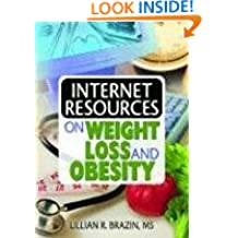 Internet Resources on Weight Loss and Obesity (Haworth Internet Medical Guides)