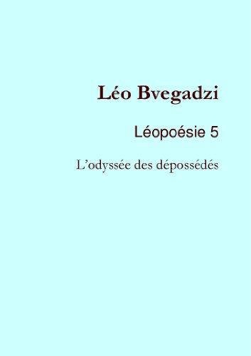 Léopoésie 5 : L'odyssée des dépossédés