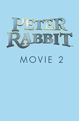 Peter Rabbit Movie 2 Novelisation (English Edition)